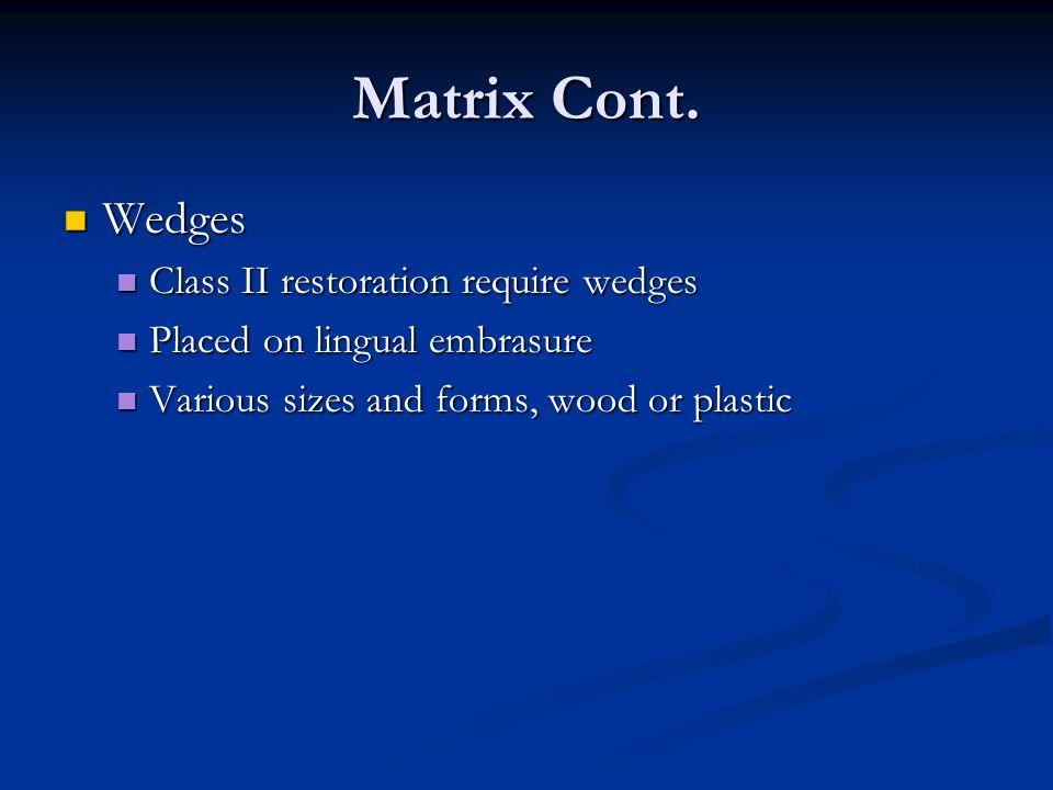 Matrix Cont.