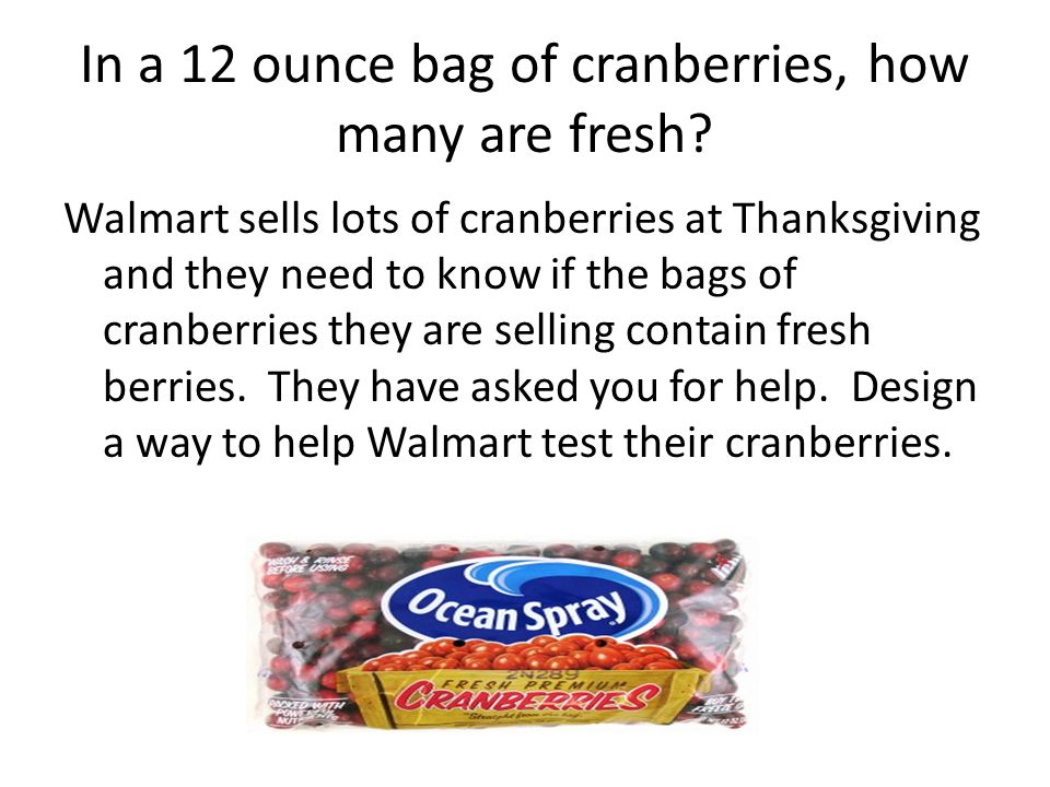 In a 12 ounce bag of cranberries, how many are fresh.
