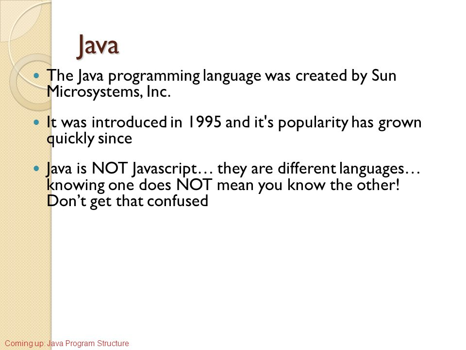 introduction to java programming language A programming language is a formal language that is essential to prevent the introduction of java is both an object-oriented language.