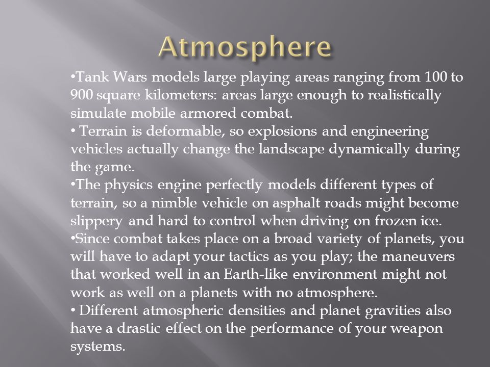 Tank Wars models large playing areas ranging from 100 to 900 square kilometers: areas large enough to realistically simulate mobile armored combat.