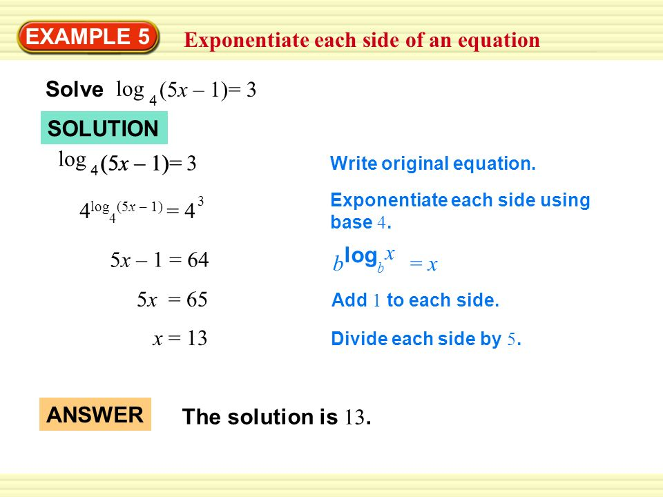 EXAMPLE 4 Solve a logarithmic equation Solve log 4x 7 log x – Logarithmic Equations Worksheet