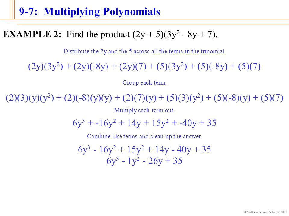 William James Calhoun Multiplying Polynomials Objectives The
