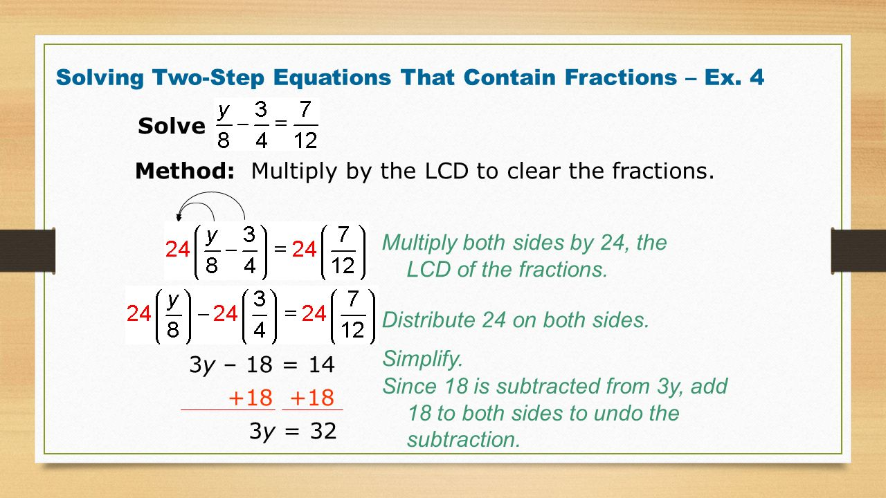 Solving Twostep Equations That Contain Fractions €� Ex Solving Multistep  Equations By Clearing The Fractions Ppt
