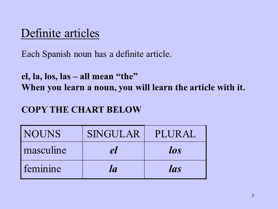 Apuntes (Notes) - Nouns Spanish nouns have gender, either ...