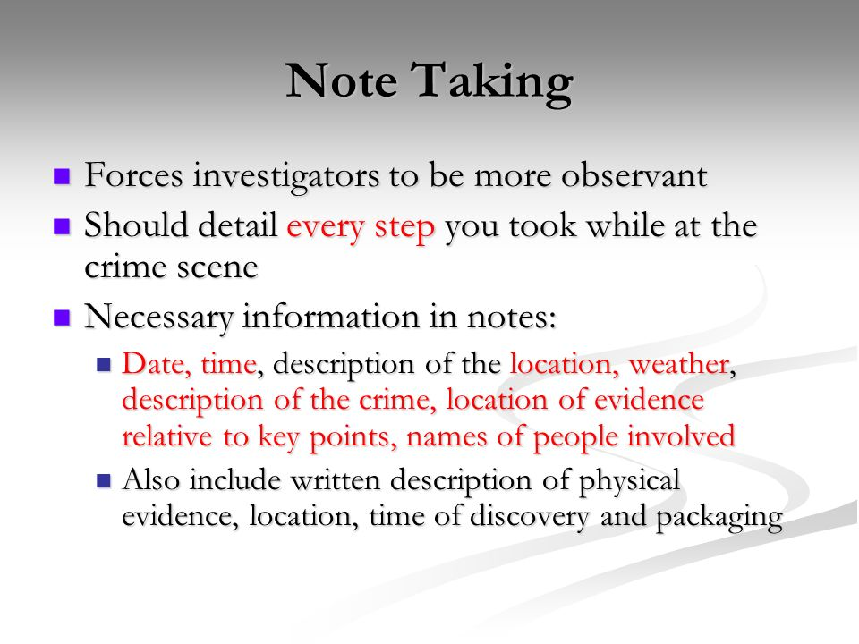 documenting a crime scene 2 note taking forces investigators - Description Of A Crime Scene Investigator