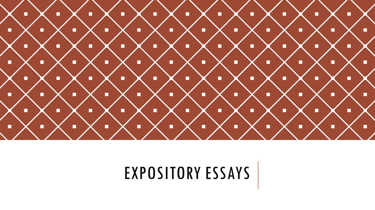 expository essays general information characteristics of an  1 expository essays