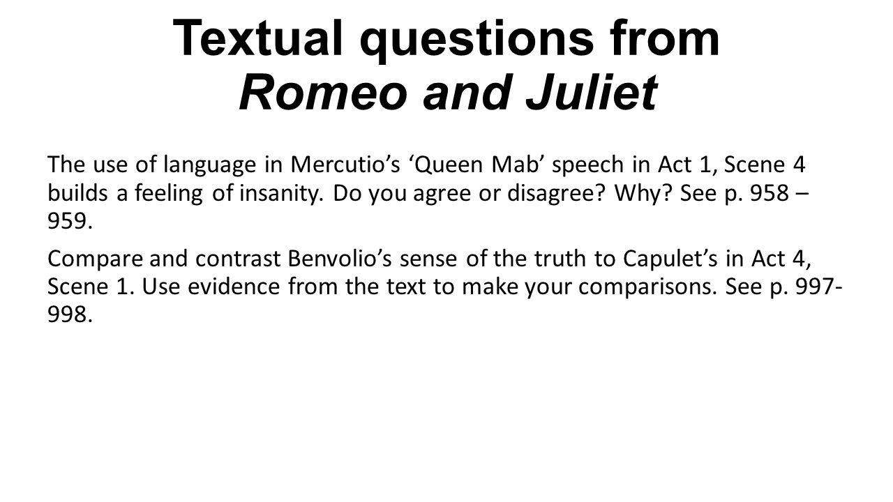 romeo juliet mercutios queen mab speech In the famous queen mab speech, mercutio reveals the dark desires that hide behind mankind's pretty ben romeo and juliet act 1, scene 4 litcharts llc, july 22.