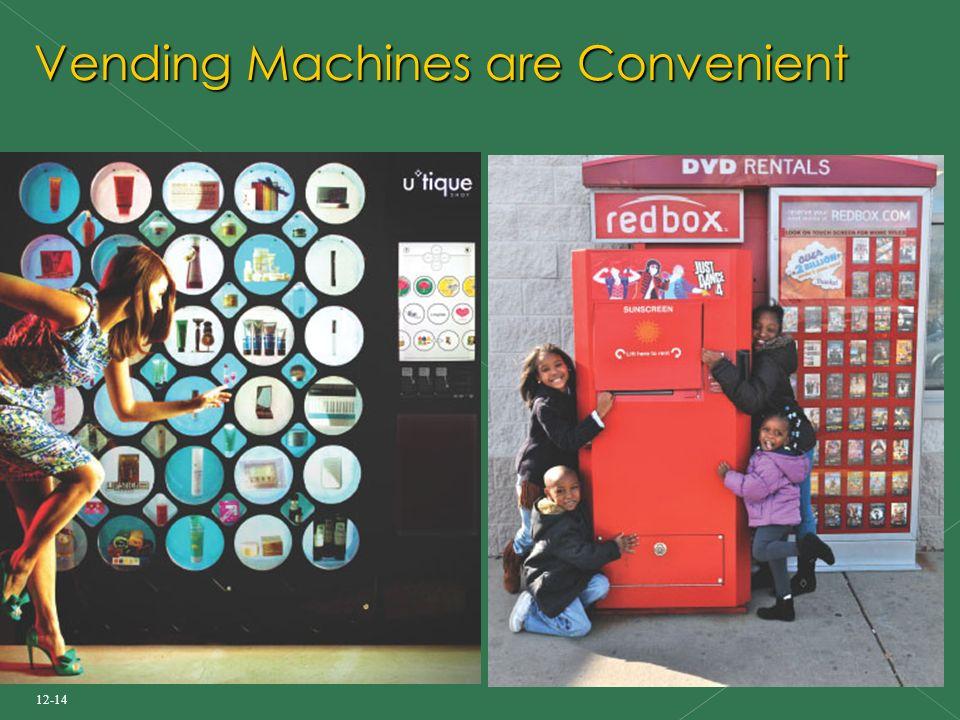 12-14 Vending Machines are Convenient