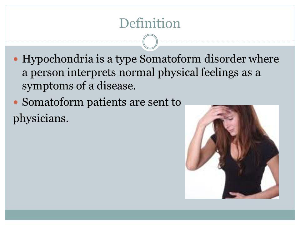hypochondria essay Derrick dawson english 093 hypochondriac the hypochondriac is a person who is abnormally anxious about their health hypochondriacs fear that such minor.