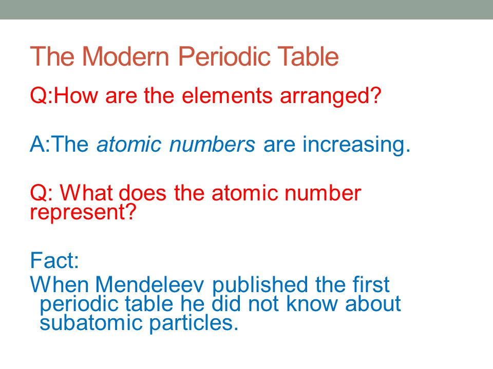 Daily objective students will identify families on the periodic the modern periodic table qhow are the elements arranged urtaz Choice Image