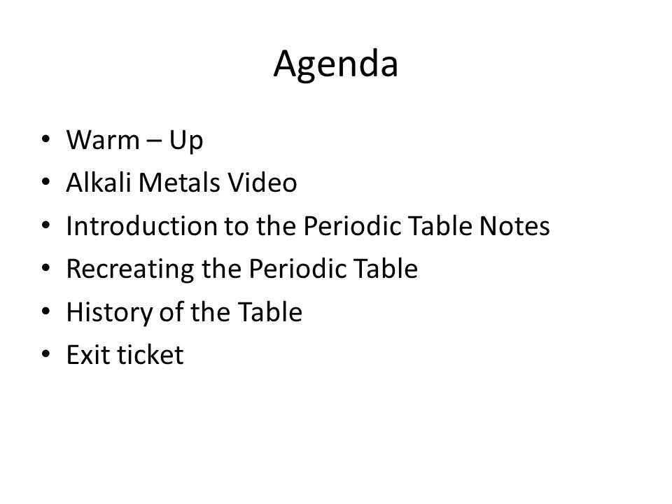 Intro to the periodic table periodic trends graphing activity 7 agenda warm up alkali metals video introduction to the periodic table notes recreating the periodic table history of the table exit ticket urtaz Image collections