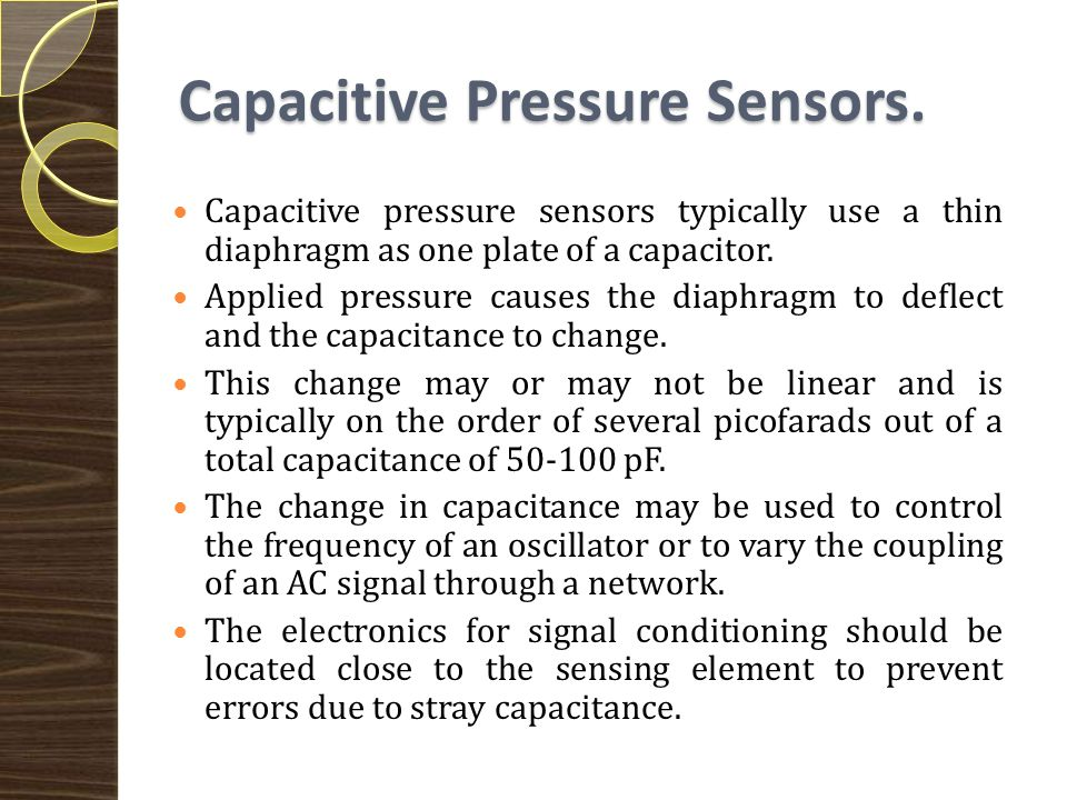 Inductive Pressure Sensors Inductive Pressure Sensors Several configurations based on varying inductance or inductive coupling are used in pressure sensors.