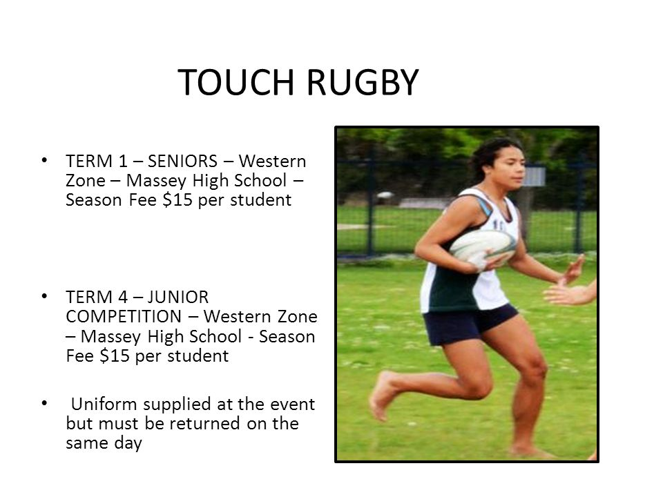 10 Touch Rugby Term 1 Seniors Western Zone Massey High School