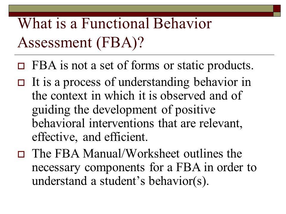 Conducting and Utilizing Functional Behavior Assessment Data – Functional Behavior Assessment Worksheet