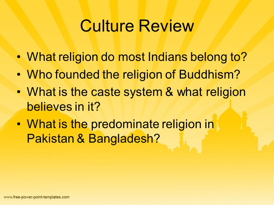 Culture Review What religion do most Indians belong to.