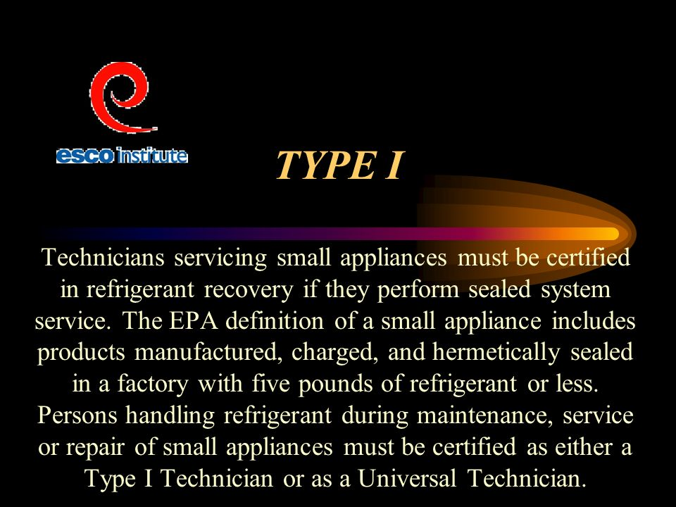 Epa certification training for air conditioning refrigeration type i technicians servicing small appliances must be certified in refrigerant recovery if they perform sealed sciox Image collections