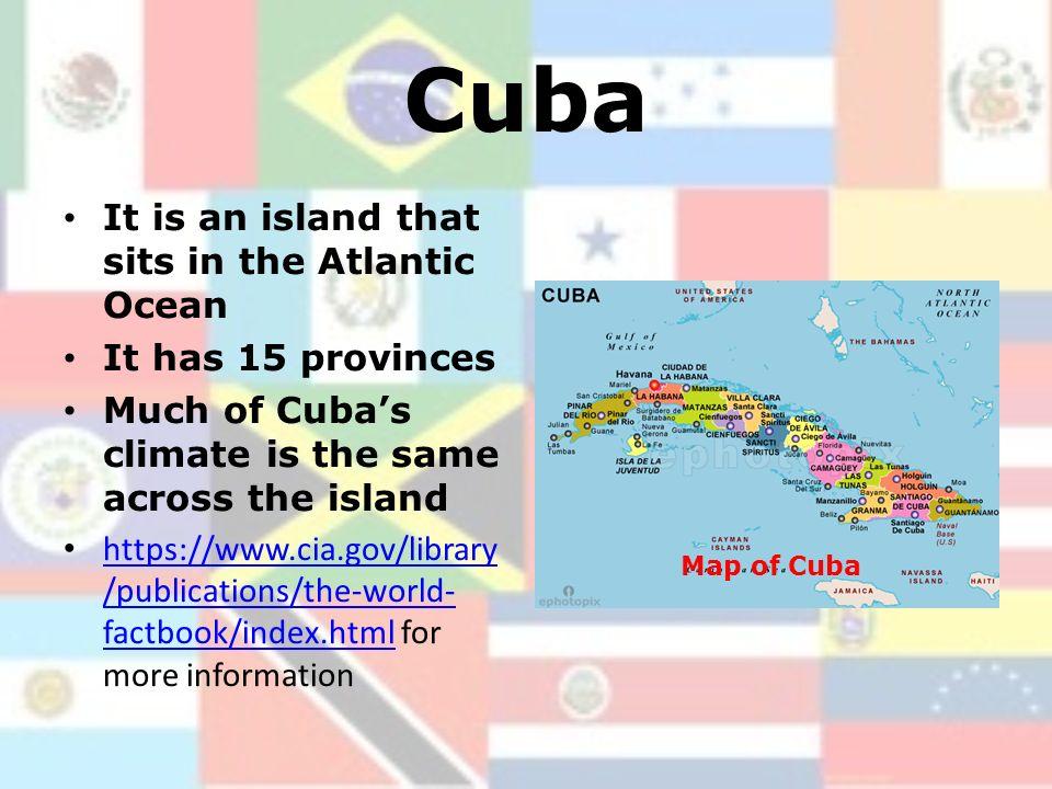 Mexico Cuba Haiti A Little Bit Of Latin America Created By - Cuba provinces map