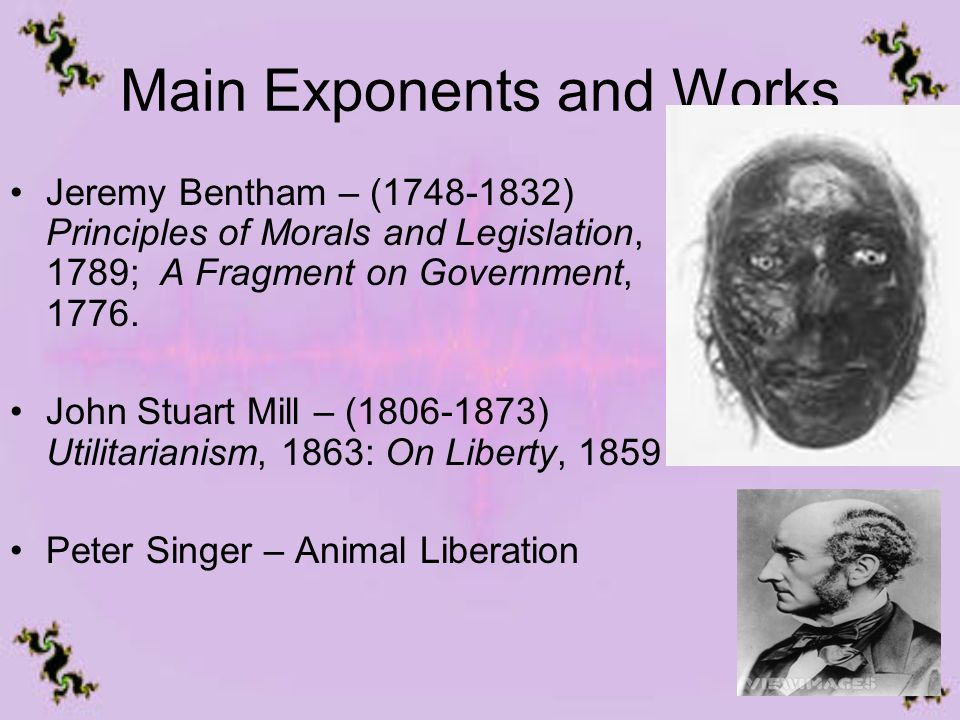 jeremy bentham and john stewart mill Stuart mill john stuart mill 1806 1873 was a follower of bentham and  reference to jeremy bentham and ursula k le guins the ones who walk away from omelas and rodger.