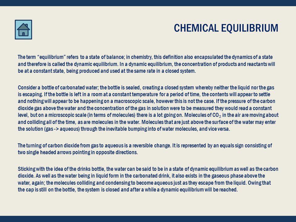 START -- CHEMICAL EQUILIBRIA CHEMICAL EQUILIBRIA CHEMICAL IDEAS 7.1