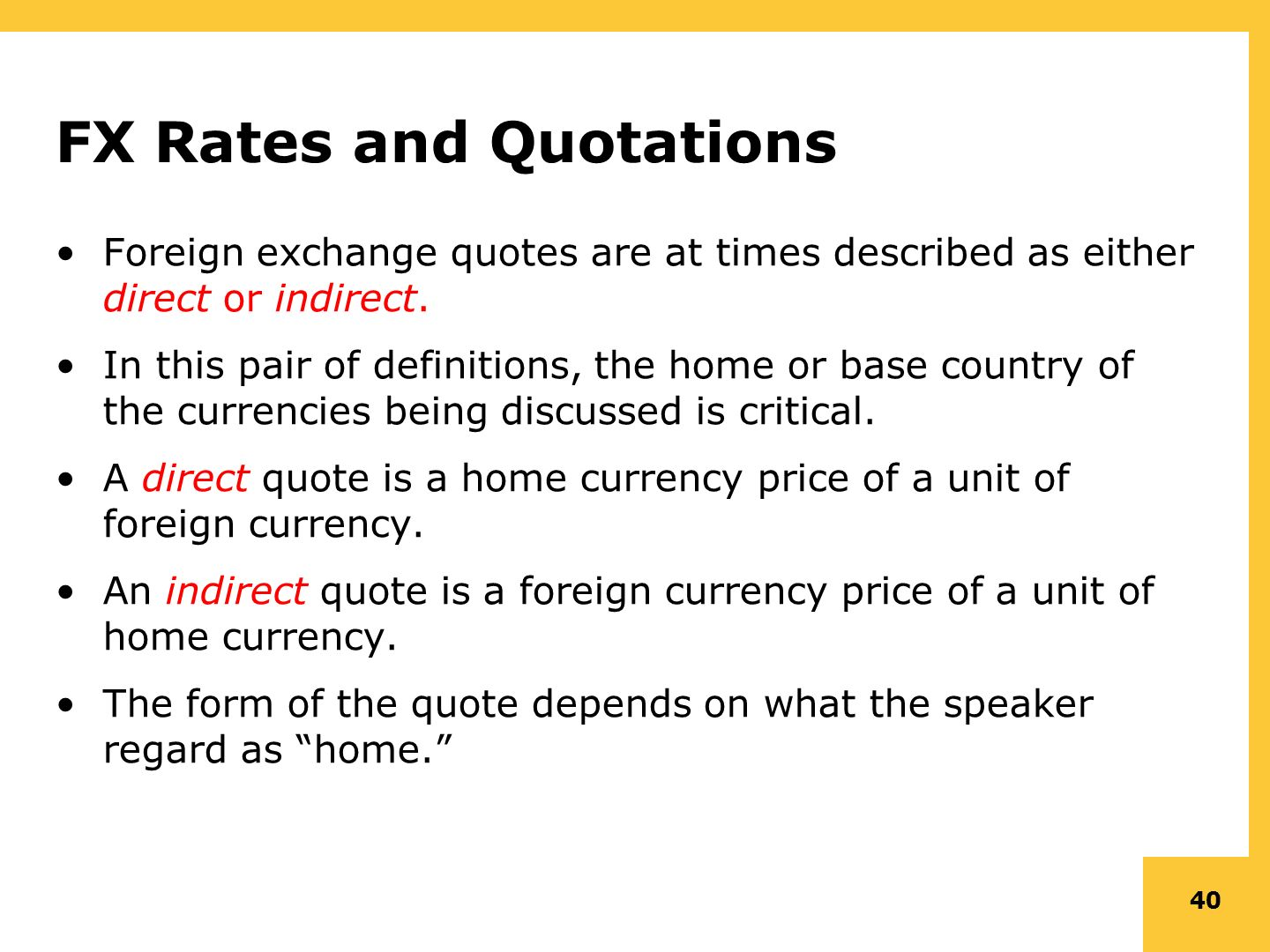 Direct Quote Chapter 6 The Foreign Exchange Marketoverview Ppt Download