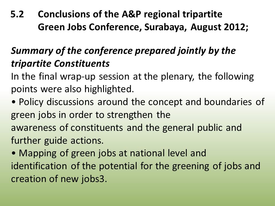 Summary of the conference prepared jointly by the tripartite Constituents In the final wrap-up session at the plenary, the following points were also highlighted.