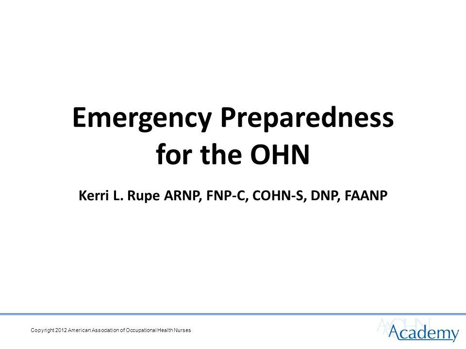 Emergency Preparedness for the OHN Kerri L.