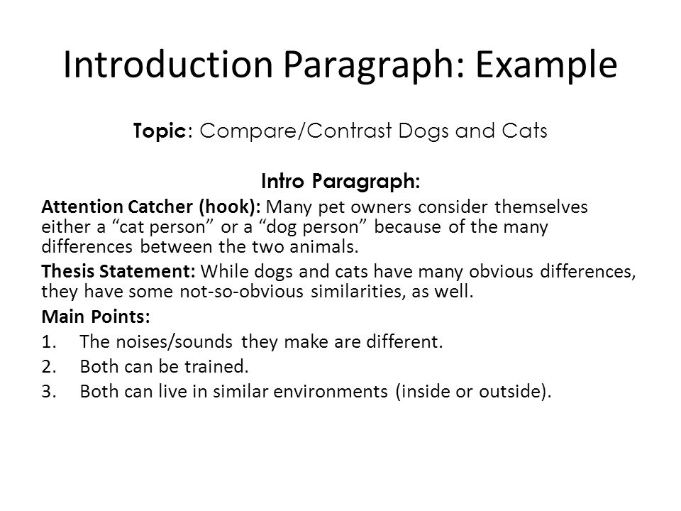 you will be able to explain similarities and differences of  introduction paragraph example topic compare contrast dogs and cats intro paragraph attention