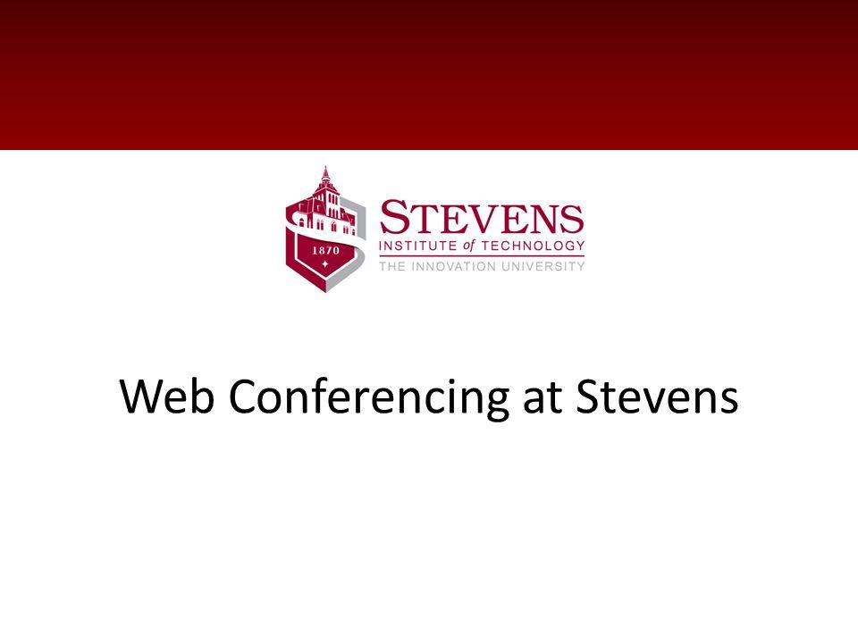 Web Conferencing at Stevens