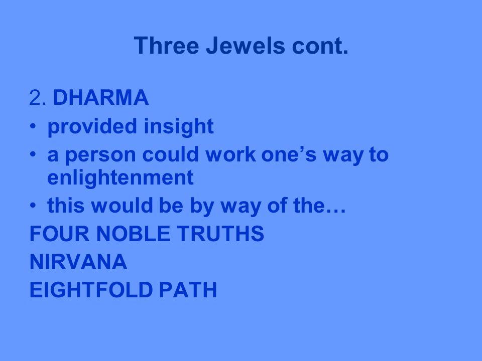 Three Jewels cont. 2.