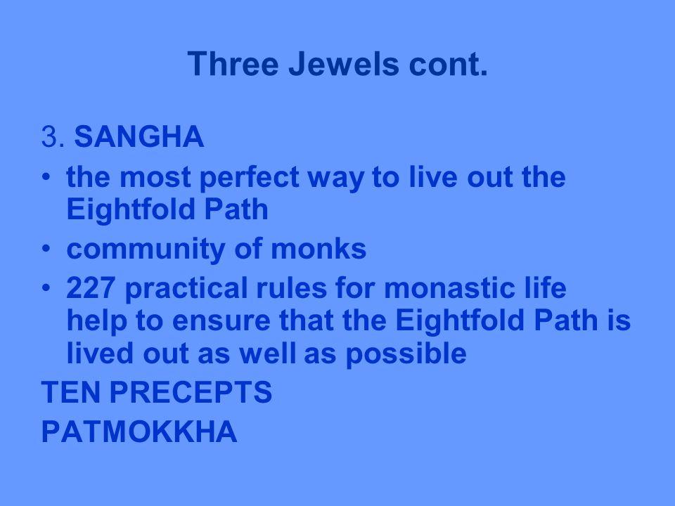 Three Jewels cont. 3.