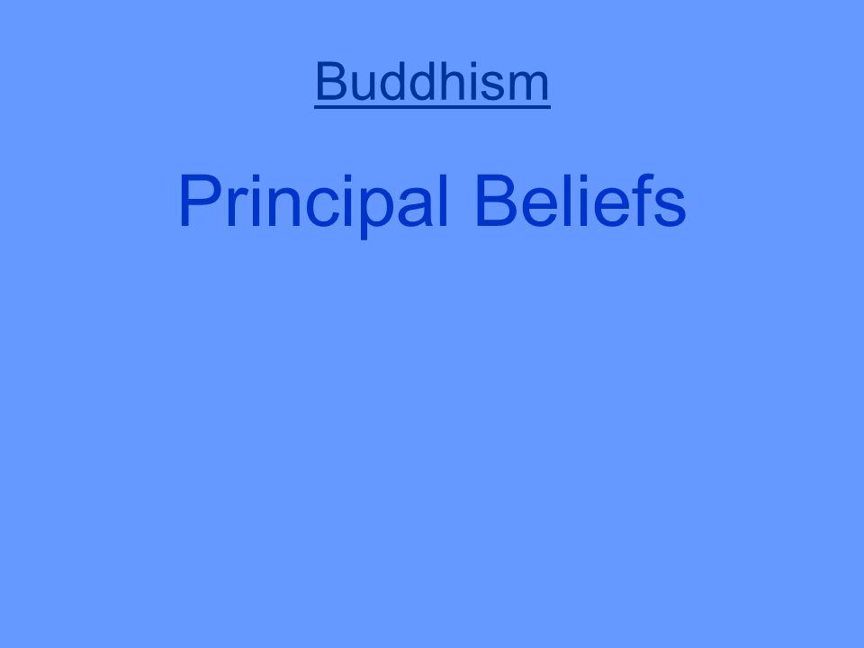 Buddhism Principal Beliefs