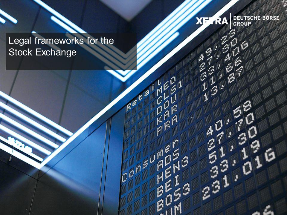 25 Legal frameworks for the Stock Exchange