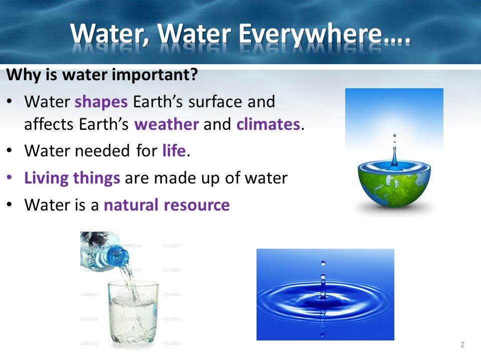 importance water life earth Water has been important for people for thousands of years without water there would be no life on earth we use water in our houses for cooking.