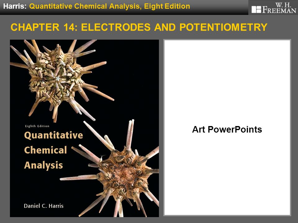 Art Powerpoints Harris: Quantitative Chemical Analysis, Eight