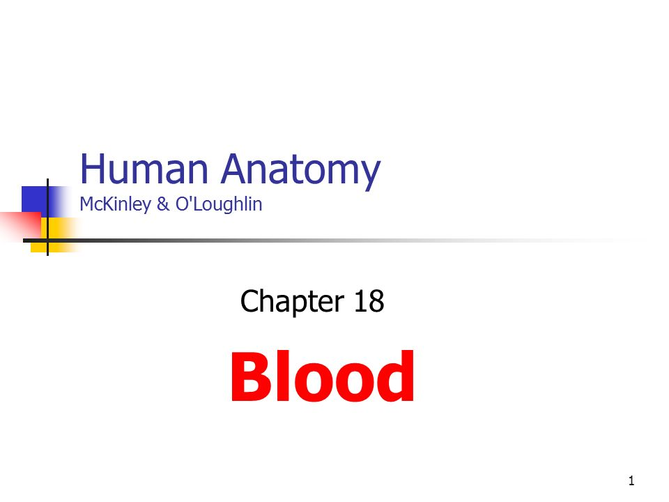 1 Human Anatomy Mckinley Oloughlin Chapter 18 Blood Ppt Download