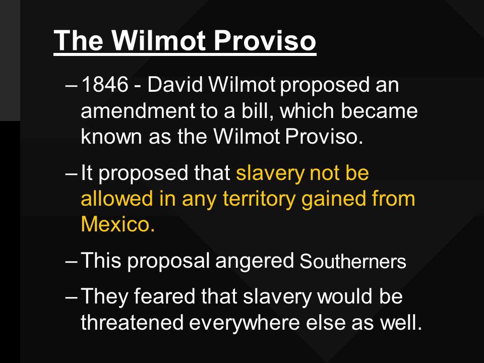 david wilmot and the wilmot proviso