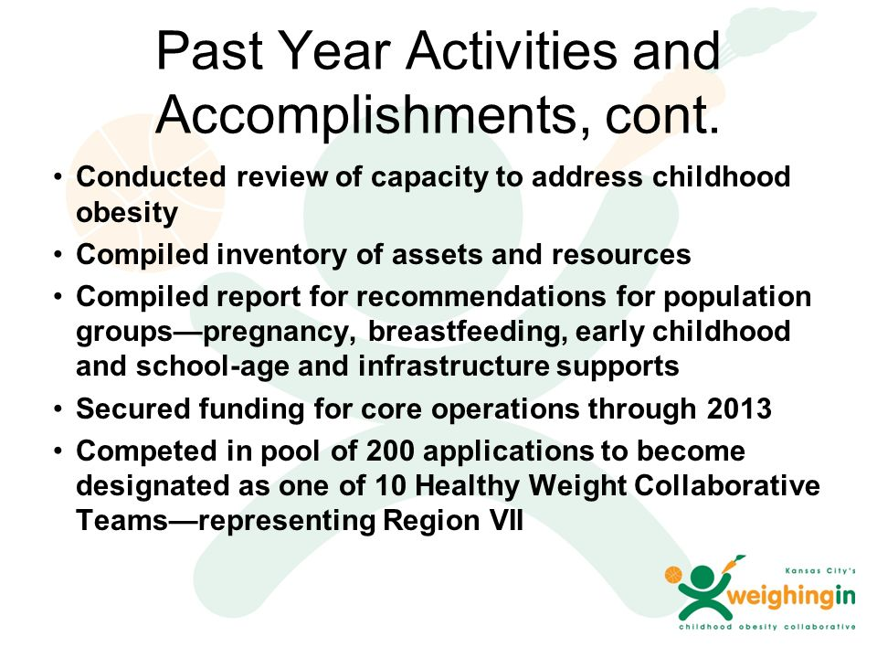 Past Year Activities and Accomplishments, cont.
