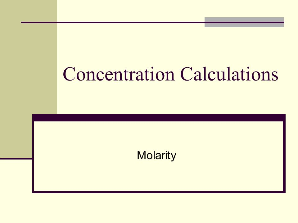 Concentration Calculations Molarity