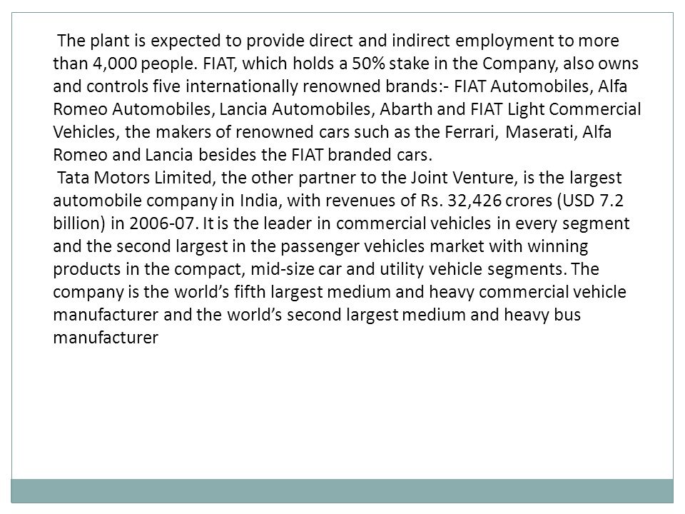 The plant is expected to provide direct and indirect employment to more than 4,000 people.