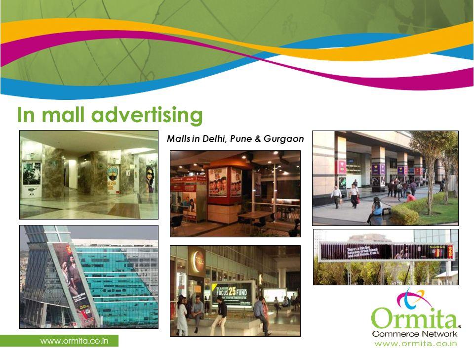 In mall advertising www.ormita.co.in Malls in Delhi, Pune & Gurgaon