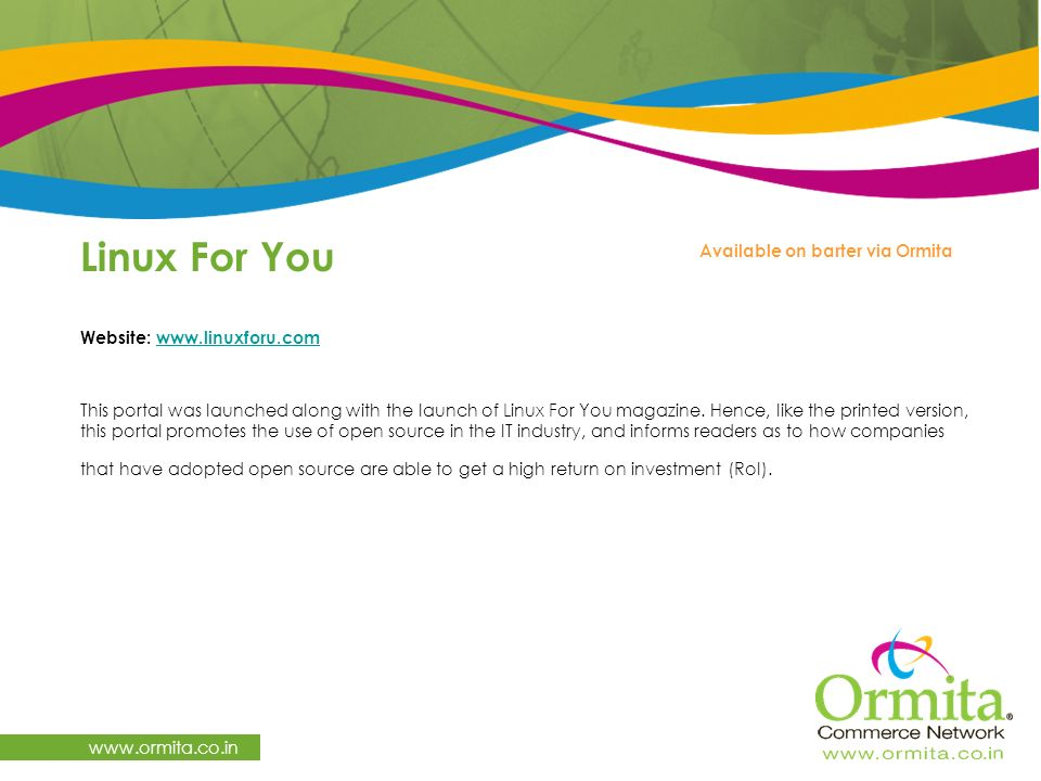 Linux For You   Website:     This portal was launched along with the launch of Linux For You magazine.