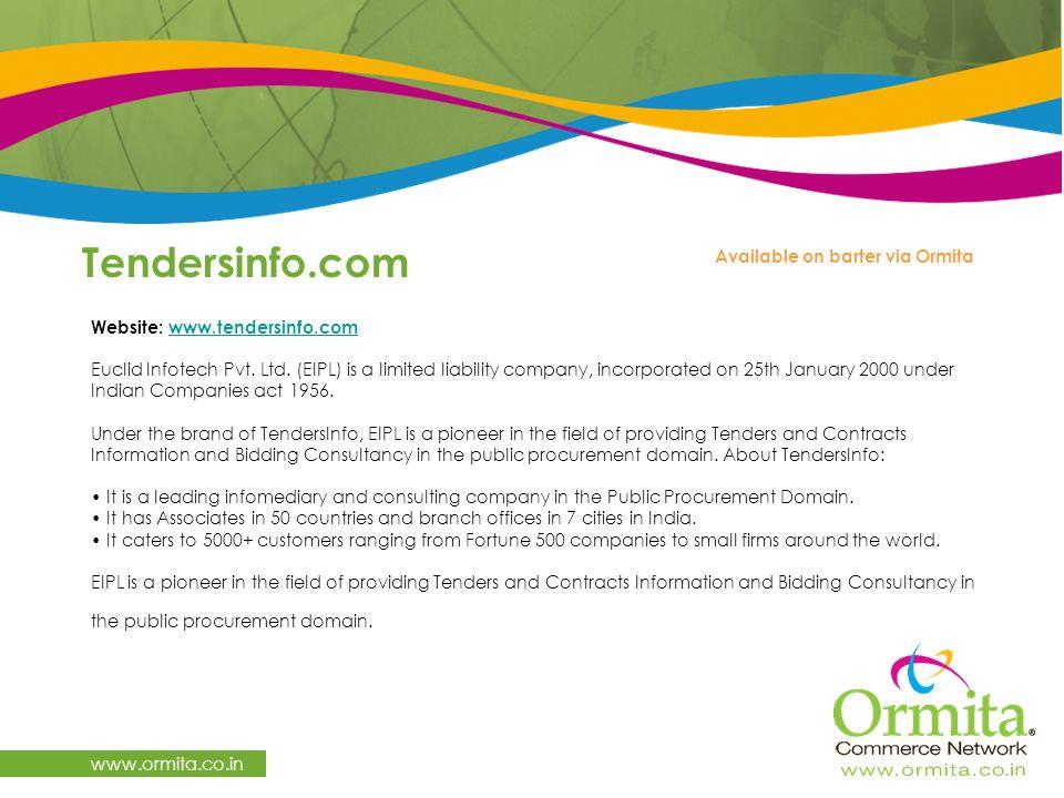 Tendersinfo.com www.ormita.co.in Website: www.tendersinfo.com Euclid Infotech Pvt.