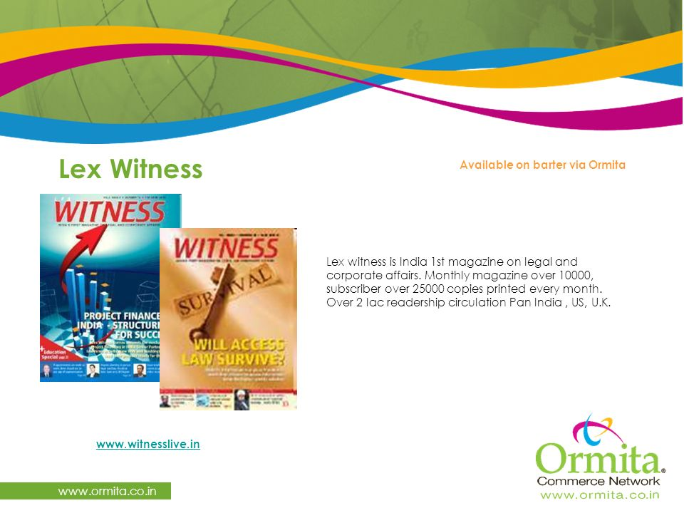 Lex Witness   Available on barter via Ormita   Lex witness is India 1st magazine on legal and corporate affairs.