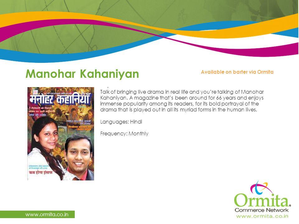 Manohar Kahaniyan www.ormita.co.in Talk of bringing live drama in real life and you're talking of Manohar Kahaniyan.