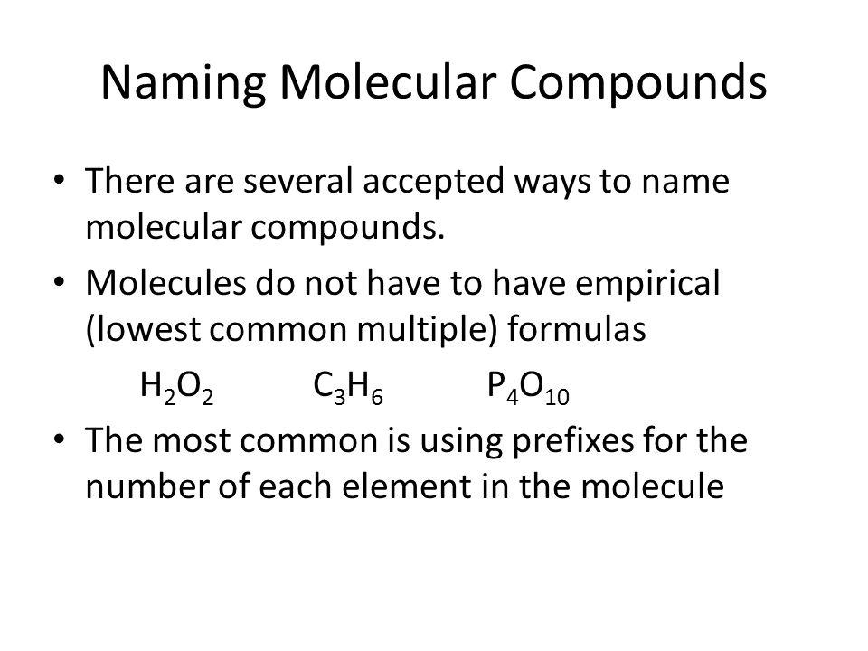 Naming Molecules Naming Molecular Compounds There are several – Naming Molecular Compounds Worksheet