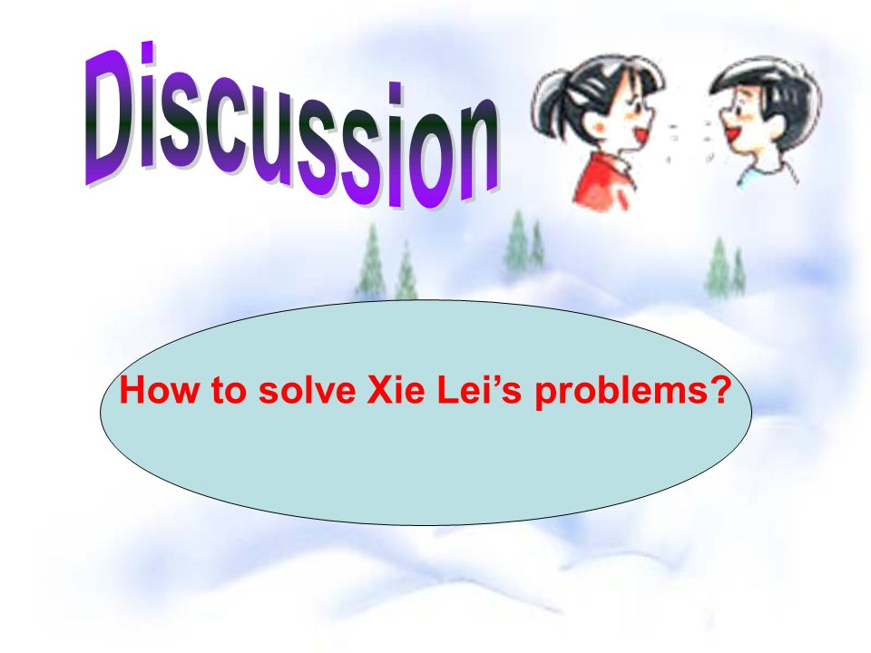 How to solve Xie Lei's problems