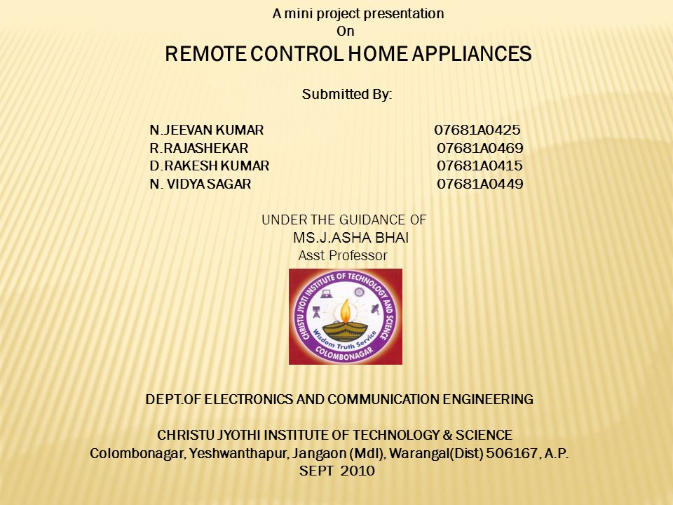 A Mini Project Presentation On Remote Control Home Appliances