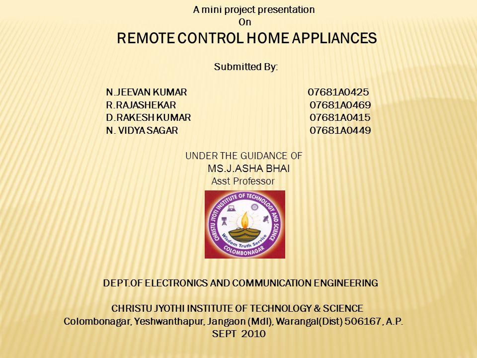 A Mini Project Presentation On Remote Control Home Appliances