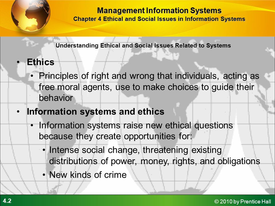 ethics related to information systems Information systems raise new ethical questions for both individuals and other ethical issues related to information systems are: (i) health risks.