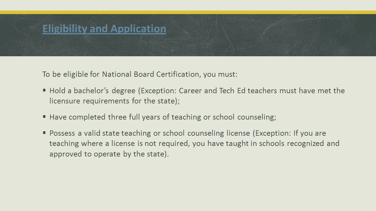 National board certification and renewal janie cruce nbct ppt 3 eligibility and application to be eligible for national board 1betcityfo Gallery